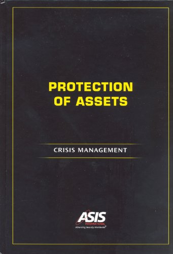 Protection of Assets: Crisis Management (9781934904183) by ASIS International