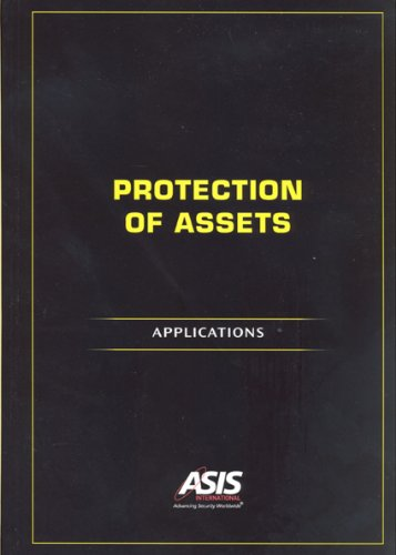 Protection of Assets: Applications (9781934904206) by ASIS International