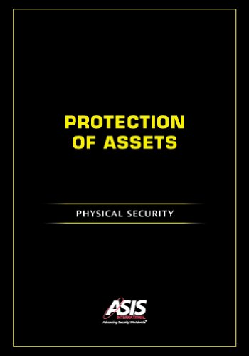 9781934904374: Protection of Assets: Physical Security