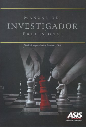 Manual del Investigador Profesional (Spanish Edition) (9781934904435) by ASIS International
