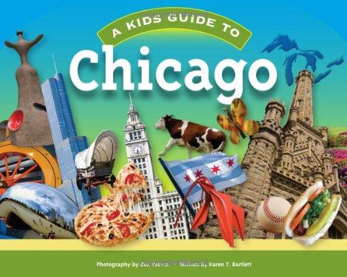 A Kids Guide to Chicago: Karen T. Bartlett