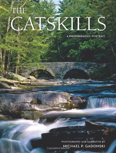 The Catskills: A Photographic Portrait: Michael P. Gadomski