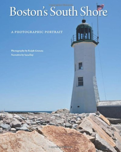 Boston's South Shore: A Photographic Portrait (1934907154) by Sara Day