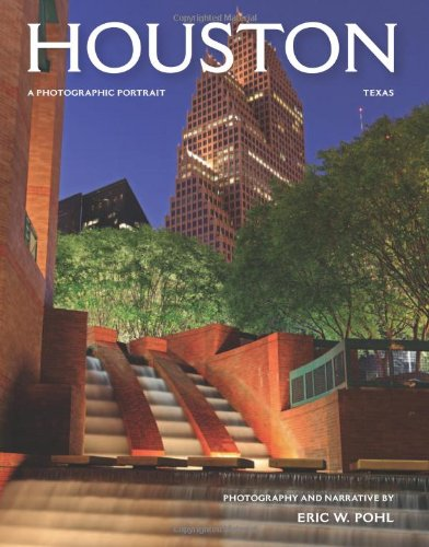 9781934907306: Houston, Texas: A Photographic Portrait