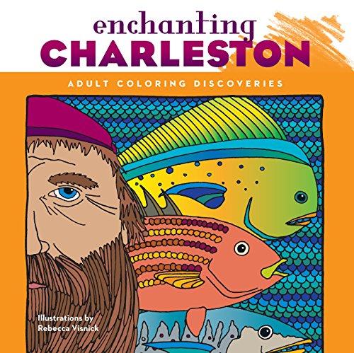 9781934907412: Enchanting Charleston