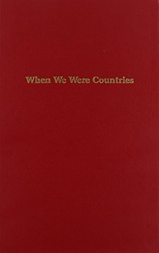 9781934909065: When We Were Countries: Poems and Stories by Outstanding High School Writers