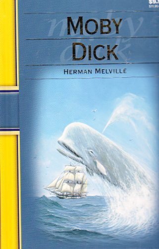 Moby Dick (Illustrated Classics 224-9): Herman Melville