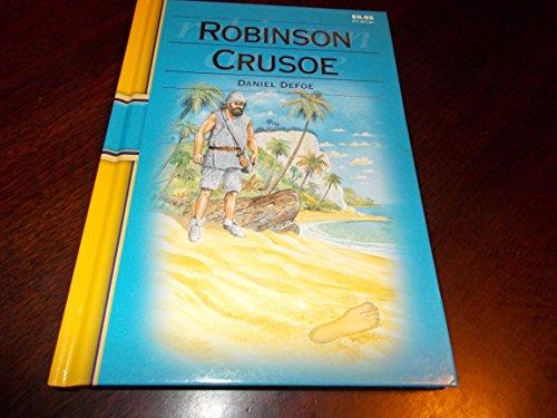 Robinson Crusoe (illustrated classic, a new adaptaion: Daniel Defoe