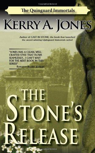 The Stone's Release (Quinguard Immortals): Kerry A. Jones