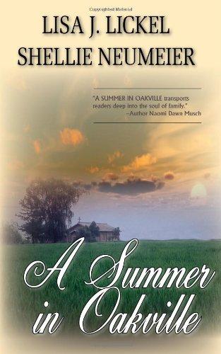 A Summer in Oakville: Lisa J. Lickel;