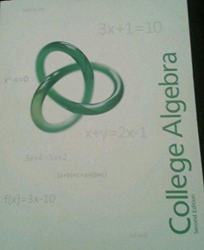 College Algebra, Second Edition: Socrates Boussios, Stuart