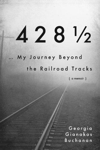 9781934922699: 428-1/2: My Journey Beyond the Railroad Tracks