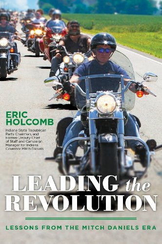 9781934922736: Leading the Revolution: Lessons from the Mitch Daniels Era