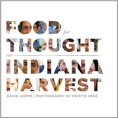 9781934922750: Food for Thought: An Indiana Harvest