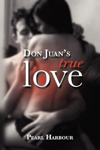 9781934925447: Don Juan's True Love