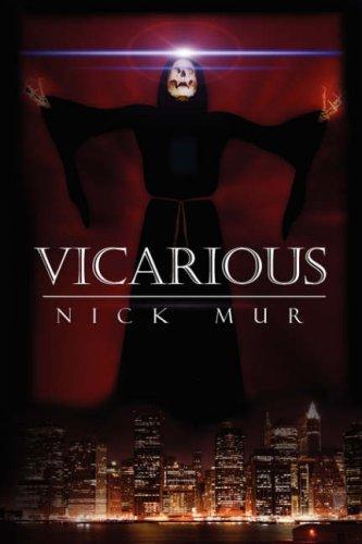 Vicarious: Nick Mur