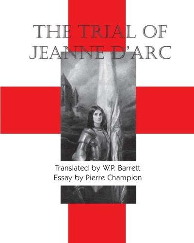 9781934935057: The Trial Of Jeanne D'Arc