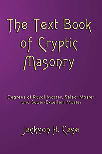 9781934935262: The Text Book Of Cryptic Masonry