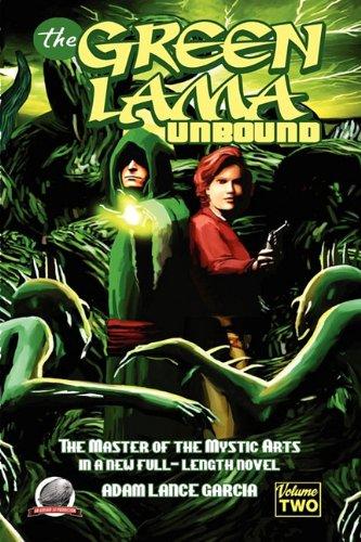 The Green Lama - Unbound: Garcia, Adam Lance