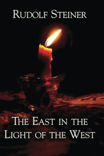 9781934935866: The East in the Light of the West