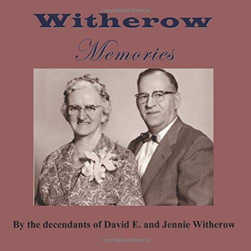 9781934936122: Witherow Memories: David and Jennie Witherow's 50th Anniversary