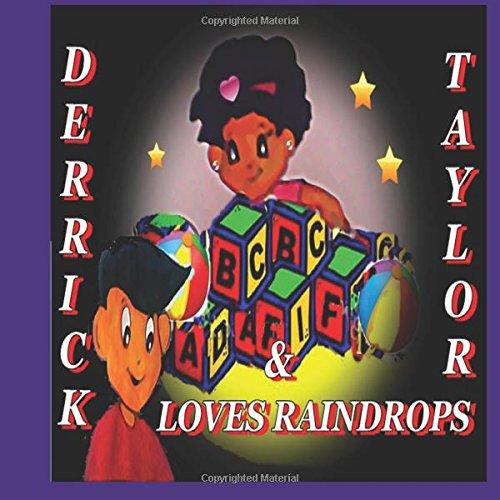 9781934936481: Derrick Loves Raindrops