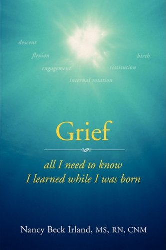 9781934937594: Grief: All I Need to Know I Learned While I was Born