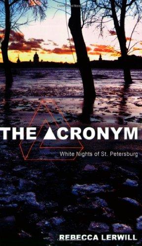 9781934938409: The Acronym - White Nights of St. Petersburg