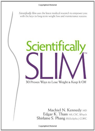 9781934938522: Scientifically Slim - 30 Proven Ways to Lose Weight and Keep It Off