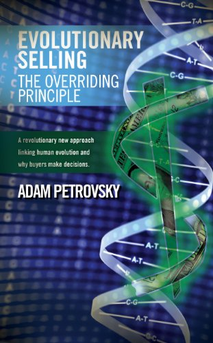 9781934938553: Evolutionary Selling - The Overriding Principle