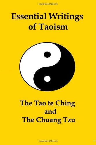 9781934941126: Essential Writings of Taoism: The Tao Te Ching and the Chuang Tzu