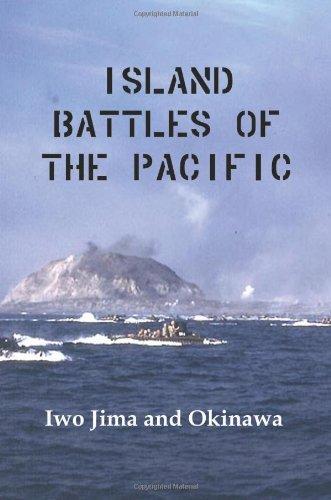 Island Battles of the Pacific: Iwo Jima and Okinawa: Marine Corps Us Marine Corps