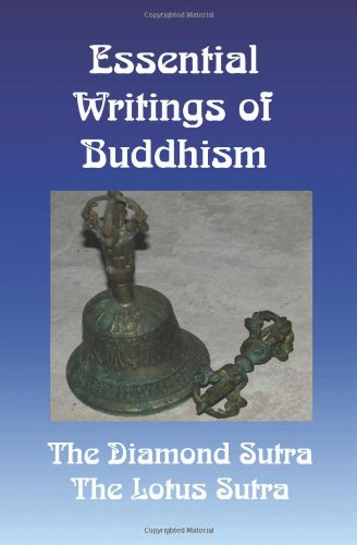 Essential Writings of Buddhism: The Diamond Sutra and the Lotus Sutra
