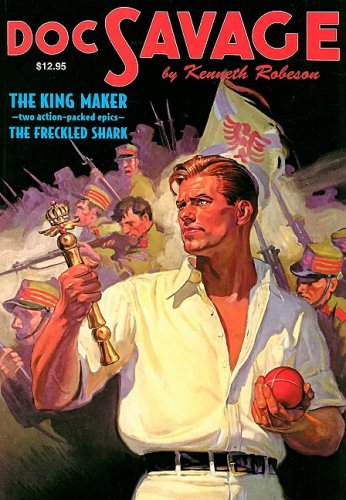 9781934943076: The King Maker and the Freckled Shark: Two Classic Adventures of Doc Savage