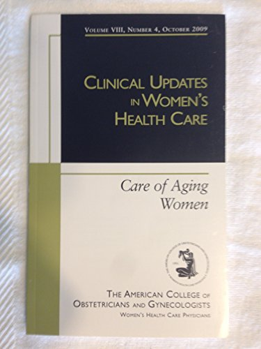 Clinical Updates in Women s Health Care: Care of Aging Women (Paperback)