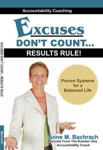 9781934948033: Excuses Don't Count... Results Rule!
