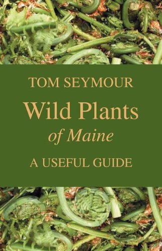 9781934949252: Wild Plants of Maine: A Useful Guide