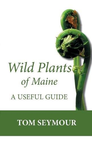 9781934949818: Wild Plants of Maine: A Useful Guide