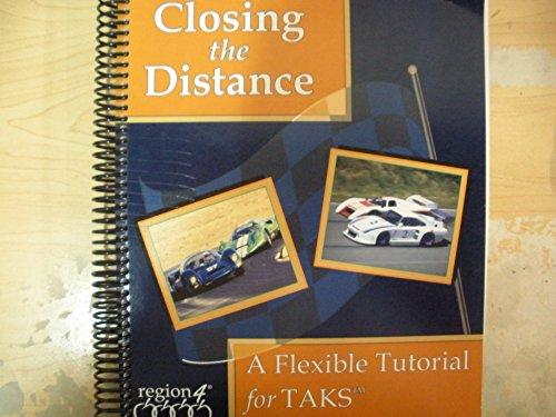 9781934950289: Closing the Distance: A Flexible Tutorial for TAKS Grade 5 Mathematics, Teacher Edition