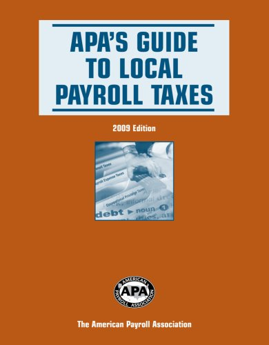 9781934951101: APA's Guide to Local Payroll Taxes