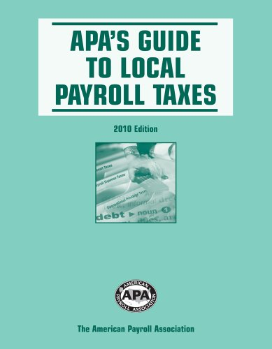 9781934951248: APA's Guide to Local Payroll Taxes