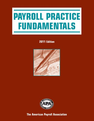 9781934951378: 2011 Payroll Practice Fundamentals