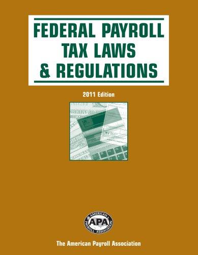9781934951408: Federal Payroll Tax Laws & Regulations