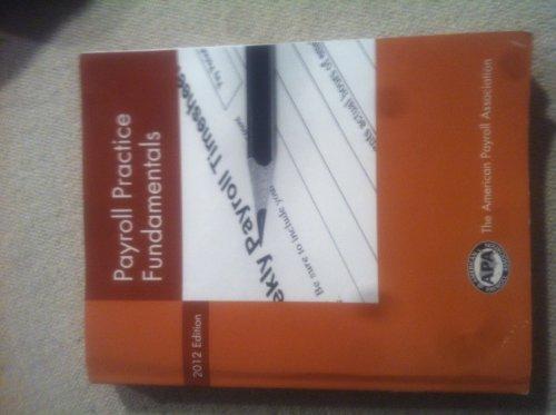9781934951491: Payroll Practice Fundamentals 2012