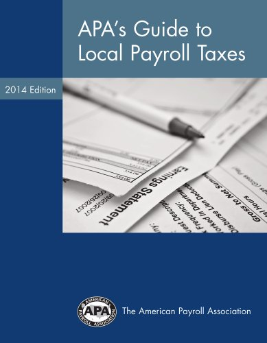 9781934951699: APA's Guide to Local Payroll Taxes