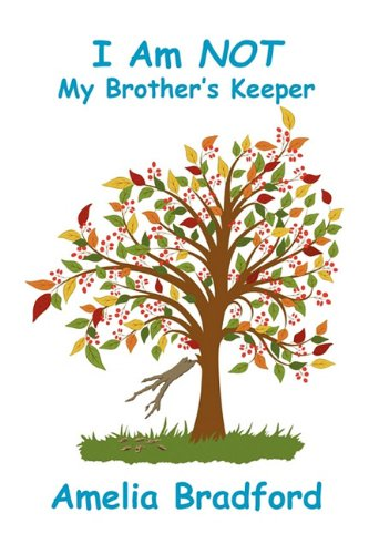 9781934956397: I Am Not My Brother's Keeper