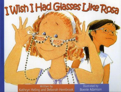 9781934960486: I Wish I Had Glasses Like Rosa (I Wish (Raven Tree Press))