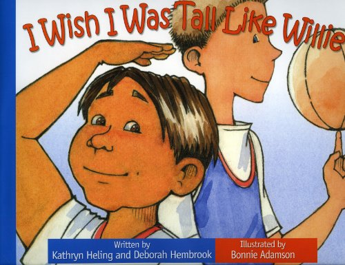 9781934960509: I Wish I Was Tall Like Willie (I Wish (Raven Tree Press))