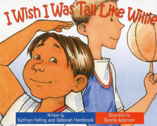 9781934960516: I Wish I Was Tall Like Willie (I Wish (Raven Tree Press))