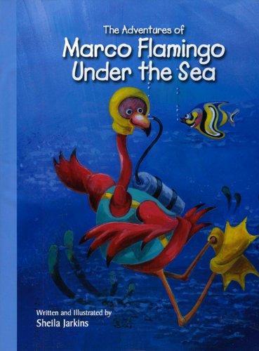 Marco Flamingo Under the Sea (Rip Squeak): Jarkins, Sheila